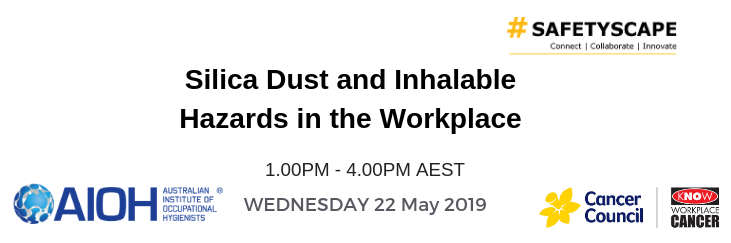 Cancer Council and AIOH: Silica Dust and Inhalable Hazards in the Workplace